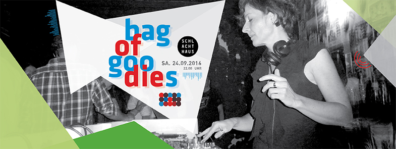 Flyer: bag of goodies - 24.09.2016 - Schlachthaus, Tübingen)